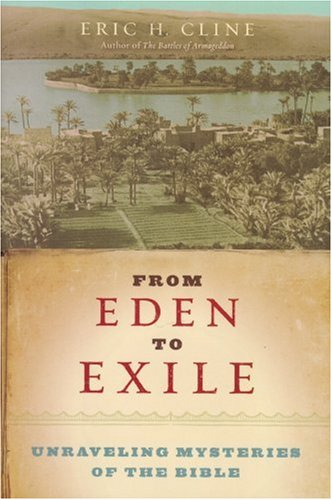 From Eden to Exile: Unraveling Mysteries of the Bible 9781426200847