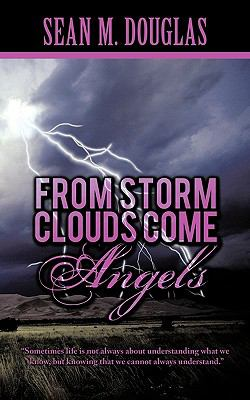 From Storm Clouds Come Angels 9781426927638