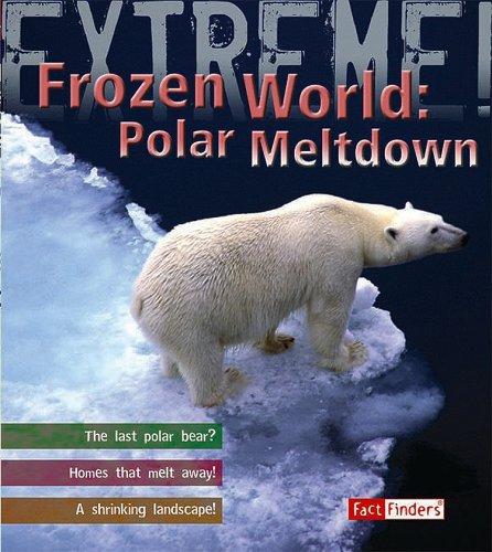 Frozen World: Polar Meltdown 9781429631433