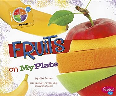 Fruits on MyPlate 9781429687416