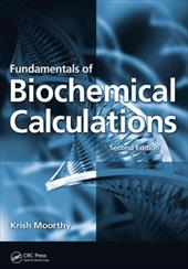 Fundamentals of Biochemical Calculations 6321327