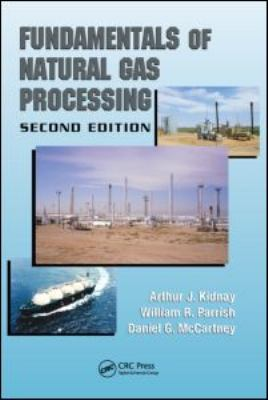 Fundamentals of Natural Gas Processing 9781420085198