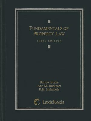Fundamentals of Property Law 9781422477762