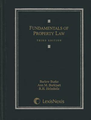 Fundamentals of Property Law 9781422477762