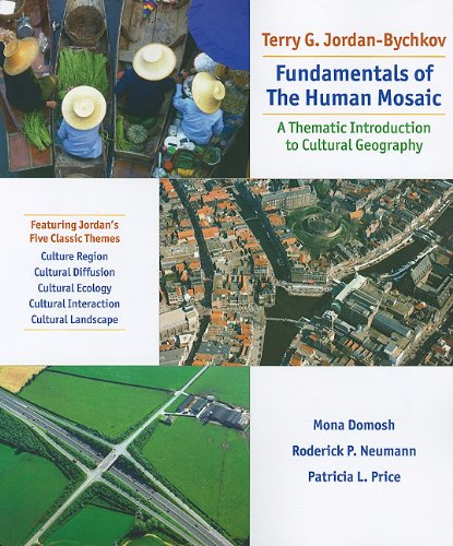 Fundamentals of the Human Mosaic: A Thematic Approach to Cultural Geography 9781429272001