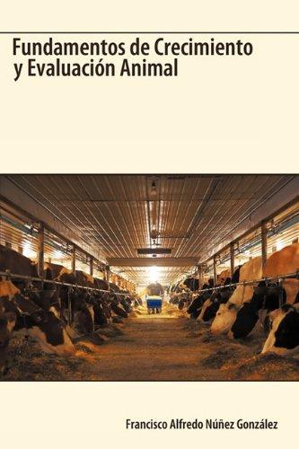 Fundamentos de Crecimiento y Evaluacin Animal 9781426920677