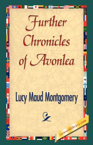 Further Chronicles of Avonlea 9781421841984