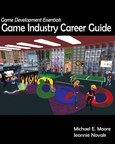 Game Development Essentials: Game Industry Career Guide [With CDROM] 9781428376472