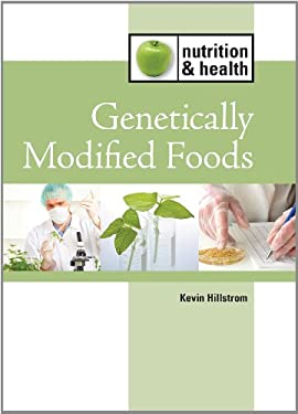Genetically Modified Foods 9781420507225