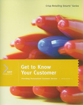 Get to Know Your Customer, Workbook 1 9781423950820