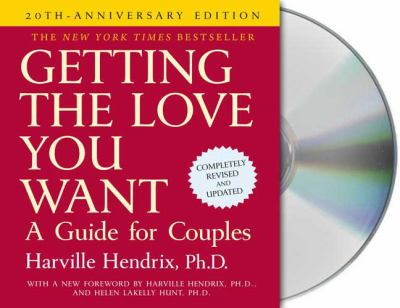 Getting the Love You Want: A Guide for Couples 9781427202406