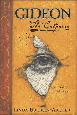 Gideon the Cutpurse: Being the First Part of the Gideon Trilogy 9781428110731