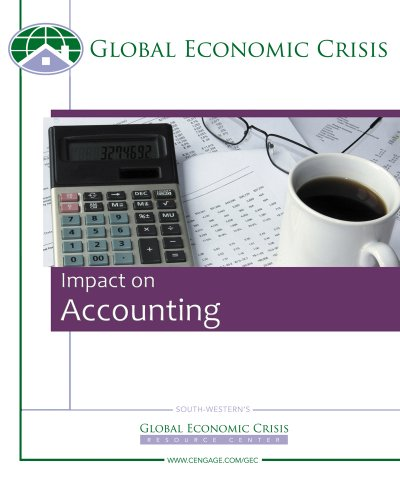 Custom Enrichment Module: Global Economic Watch: Impact on Accounting 9781424059669