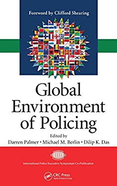Global Environment of Policing 9781420065909