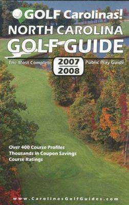 Golf Carolinas! North Carolina Golf Guide 9781424333042