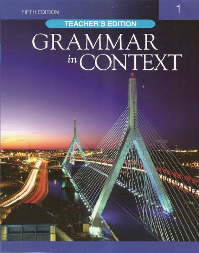 Grammar in Context 1, 5th Edition, Teacher's Edition 9781424079001