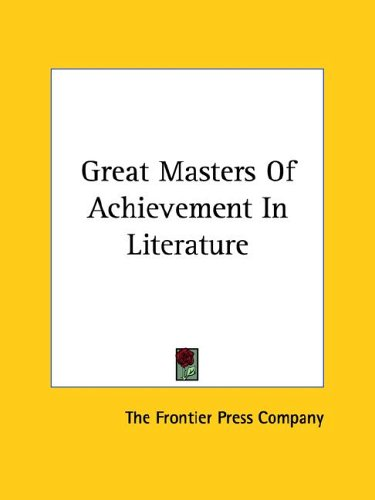 Great Masters of Achievement in Literature