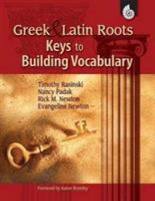 Greek & Latin Roots: Keys to Building Vocabulary 9781425804725