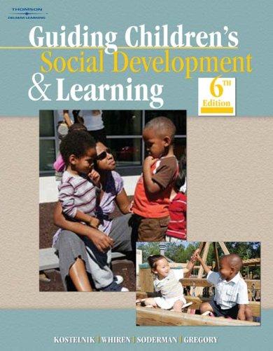 Guiding Children's Social Development & Learning 9781428336940