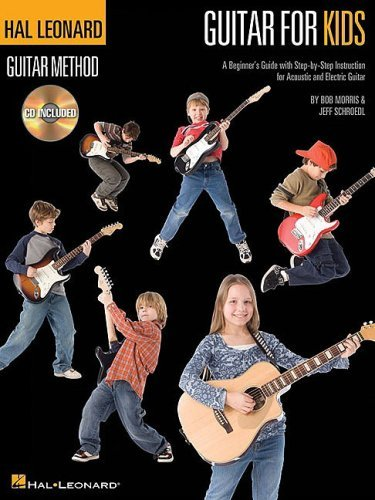 Guitar for Kids : A Beginner's Guide with Step-by-Step Instruction for Acoustic and Electric Guitar
