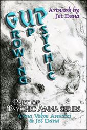 Gup: Growing Up Psychic: Part of Psychic Anna Series