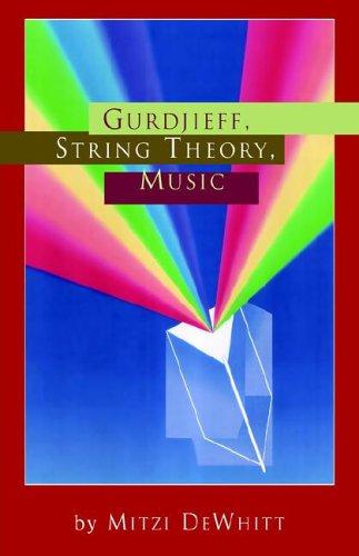 Gurdjieff, String Theory, Music 9781425700232