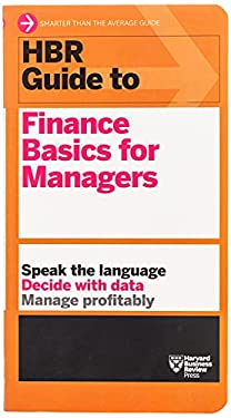 HBR Guide to Finance Basics for Managers 9781422187302