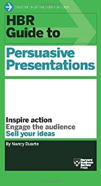 HBR Guide to Persuasive Presentations 9781422187104
