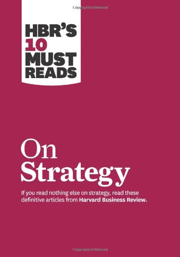 HBR's 10 Must Reads on Strategy 9781422157985