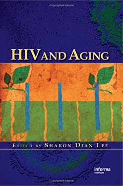 HIV and Aging 9781420065978