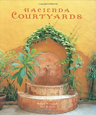 Hacienda Courtyards 9781423600015