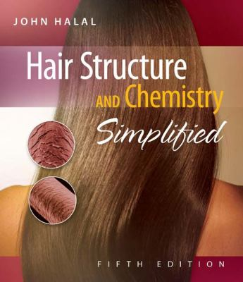 Hair Structure and Chemistry Simplified 9781428335585