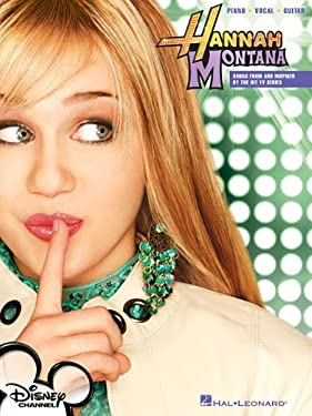 Hannah Montana: Songs from and Inspired by the Hit TV Series 9781423424758