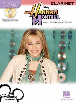 Hannah Montana: Clarinet [With CD] 9781423461005