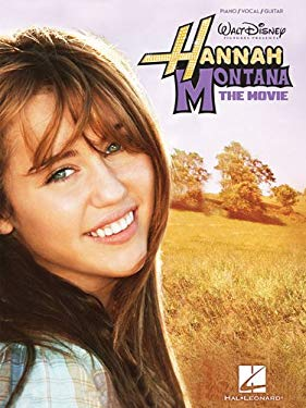 Hannah Montana: The Movie: Piano/Vocal/Guitar 9781423478041