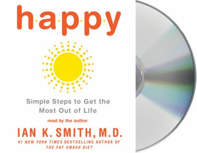 Happy: Simple Steps to Get the Most Out of Life 9781427208644