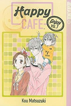 Happy Cafe, Volume 7 9781427817365
