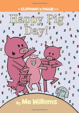 Happy Pig Day! 9781423143420