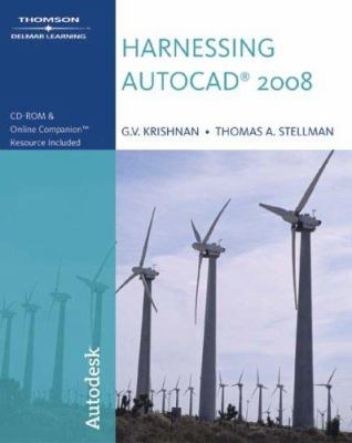 Harnessing AutoCAD 2008 [With CDROM] 9781428311565