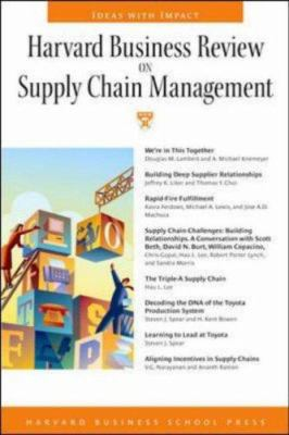 Harvard Business Review on Supply Chain Management: