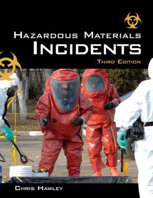 Hazardous Materials Incidents 9781428317963