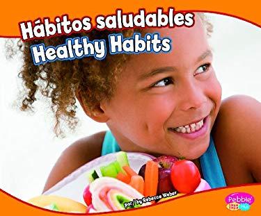 Hbitos Saludables/Healthy Habits 9781429668958