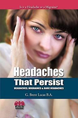Headaches That Persist 9781425189365