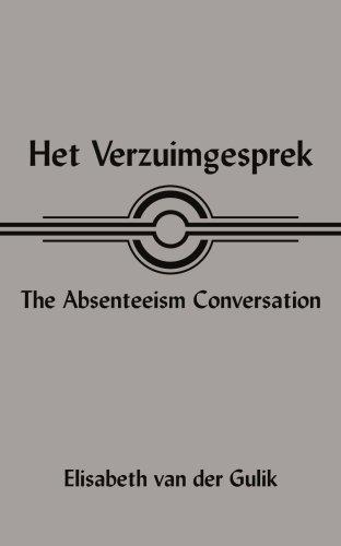 Het Verzuimgesprek the Absenteeism Conversation 9781420847437