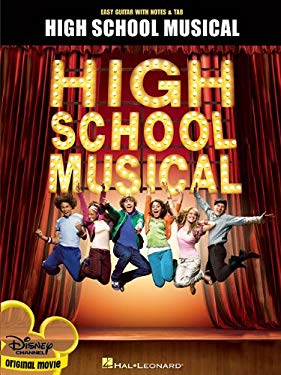 High School Musical: Easy Guitar with Notes & Tab 9781423451150