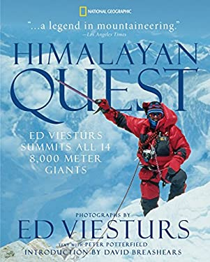Himalayan Quest: Ed Viesturs Summits All Fourteen 8,000-Meter Giants 9781426204852
