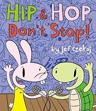 Hip & Hop, Don't Stop! 9781423116646