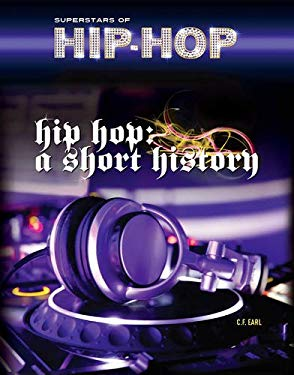 Hip Hop: A Short History 9781422225196