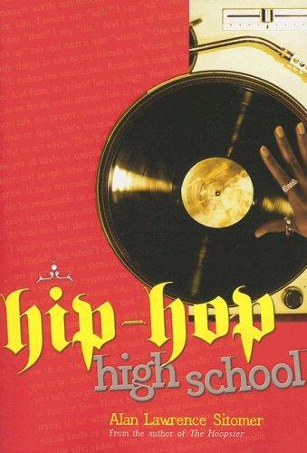 Hip-Hop High School 9781423106449