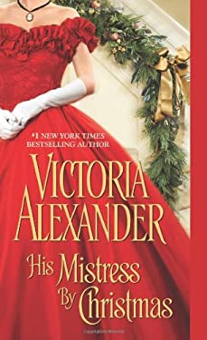 His Mistress by Christmas 9781420117080